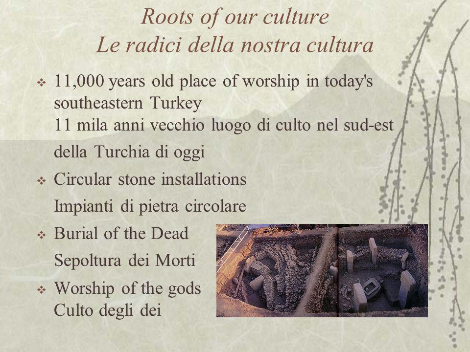  11,000 years old place of worship in today's southeastern Turkey 11 mila anni vecchio luogo di culto nel sud-est della Turchia di oggi  Circular st