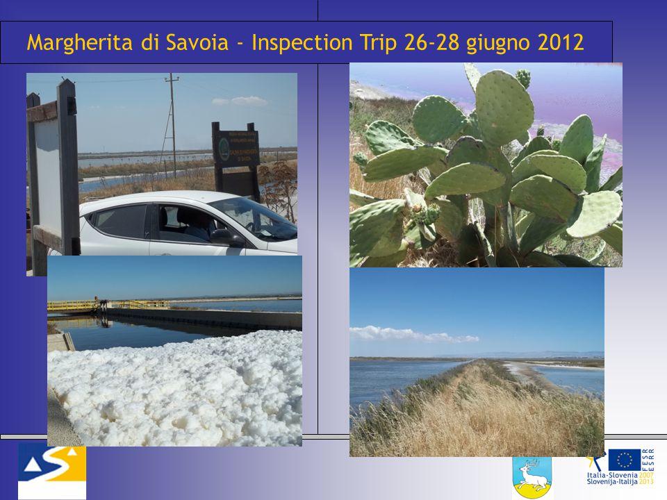 Margherita di Savoia - Inspection Trip 26-28 giugno 2012