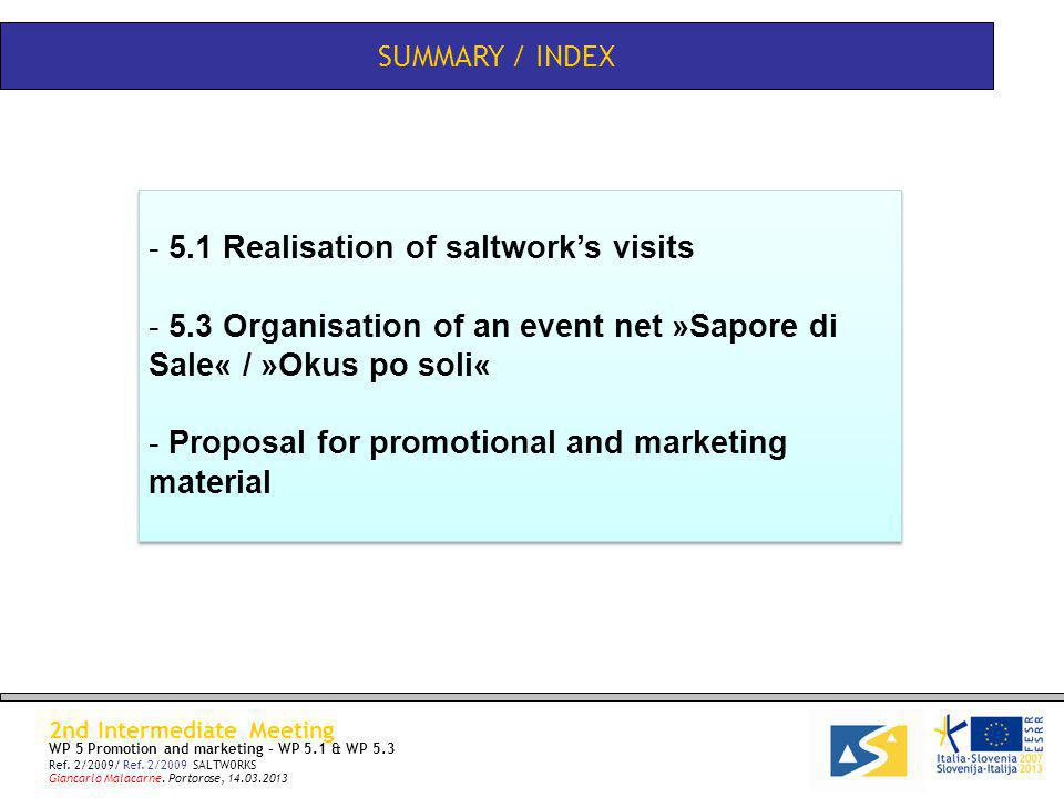 SUMMARY / INDEX 2nd Intermediate Meeting WP 5 Promotion and marketing – WP 5.1 & WP 5.3 Ref.