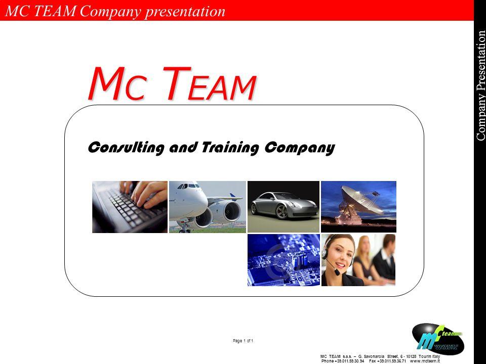 MC TEAM Company presentation Page 1 of 1 Company Presentation MC TEAM s.a.s.