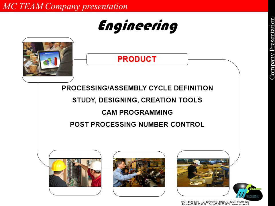 MC TEAM Company presentation Page 10 of 10 Company Presentation MC TEAM s.a.s.