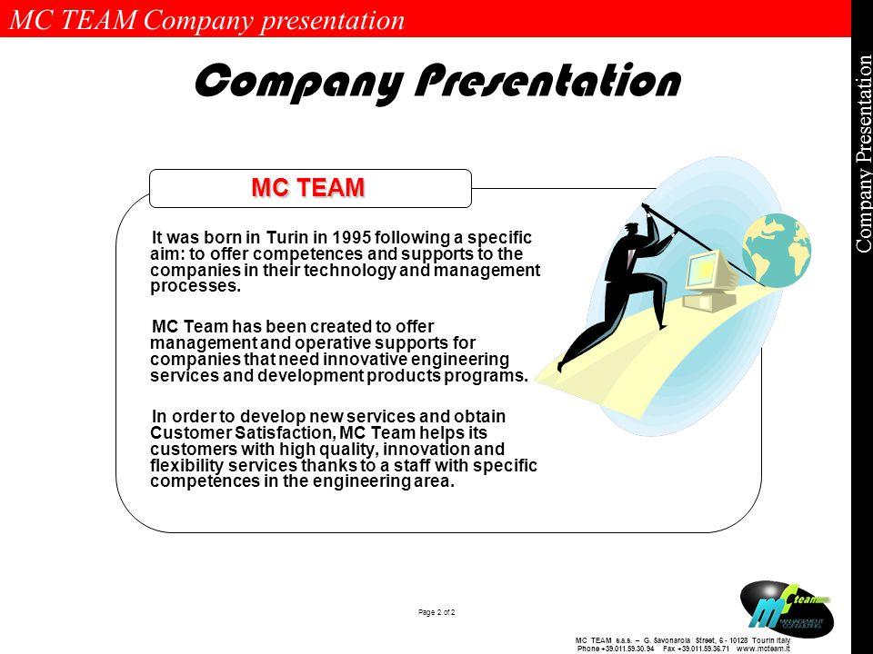 MC TEAM Company presentation Page 2 of 2 Company Presentation MC TEAM s.a.s.