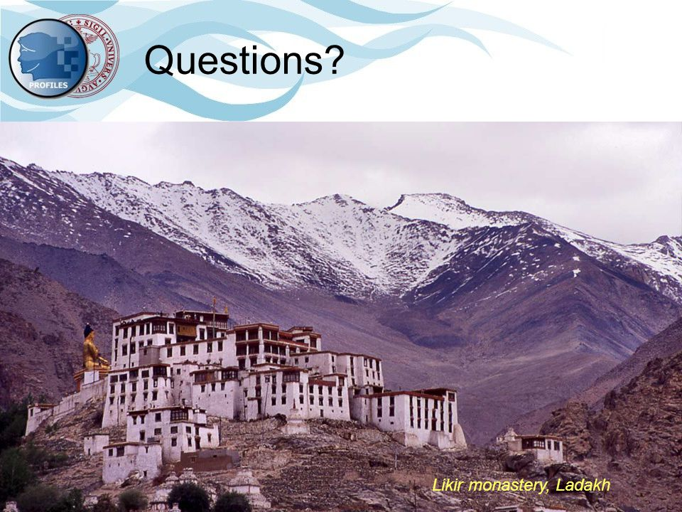 Luca Maria Aiello, Università degli Studi di Torino, Computer Science department 25 Likir monastery, Ladakh Questions