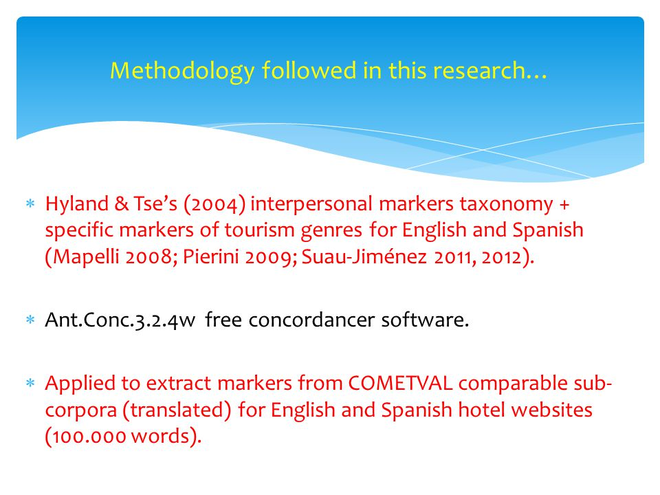  Hyland & Tse's (2004) interpersonal markers taxonomy + specific markers of tourism genres for English and Spanish (Mapelli 2008; Pierini 2009; Suau-Jiménez 2011, 2012).