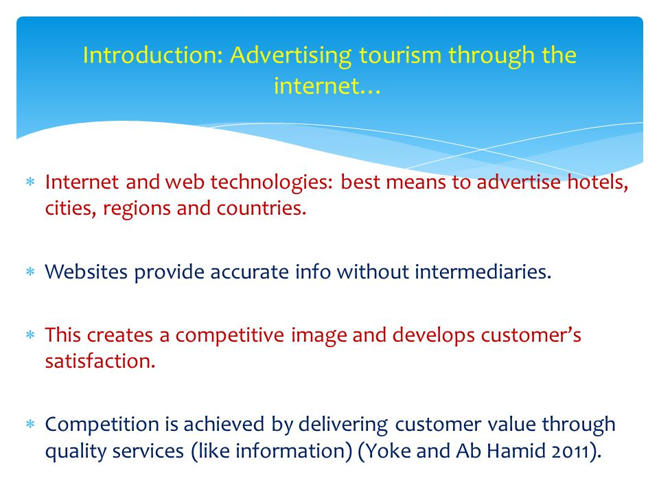  Internet and web technologies: best means to advertise hotels, cities, regions and countries.