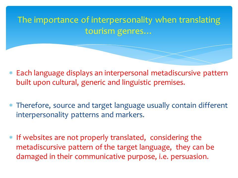  Each language displays an interpersonal metadiscursive pattern built upon cultural, generic and linguistic premises.