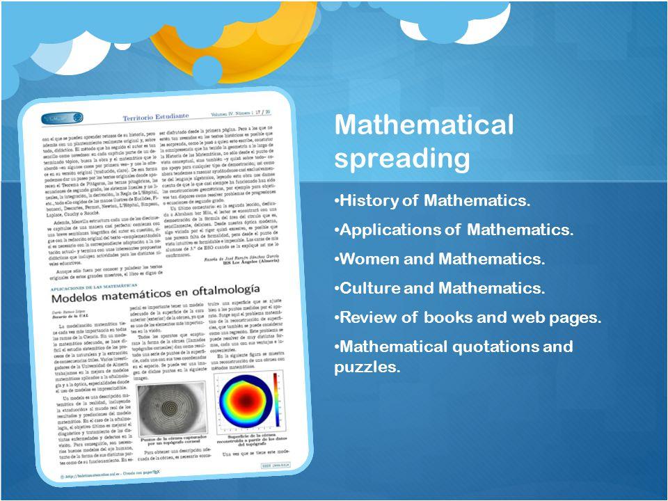 Mathematical spreading History of Mathematics. Applications of Mathematics.