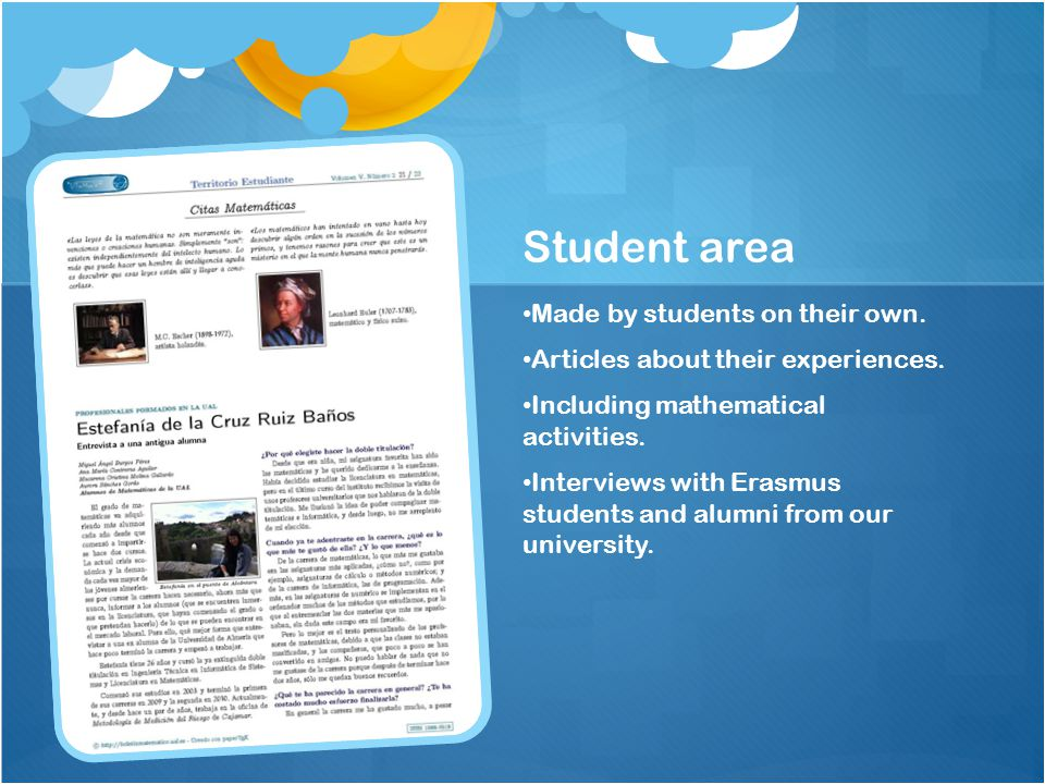 Student area Made by students on their own.Articles about their experiences.