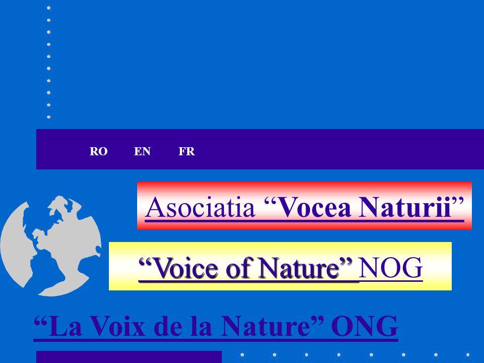 Asociatia Vocea Naturii Este persoana juridica romana de drept privat, neguvernamentala, independenta, fara scop lucrativ.