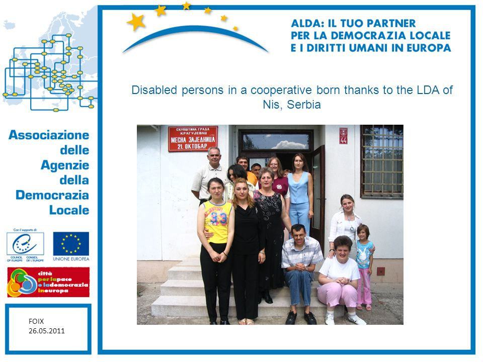 Disabled persons in a cooperative born thanks to the LDA of Nis, Serbia FOIX 26.05.2011