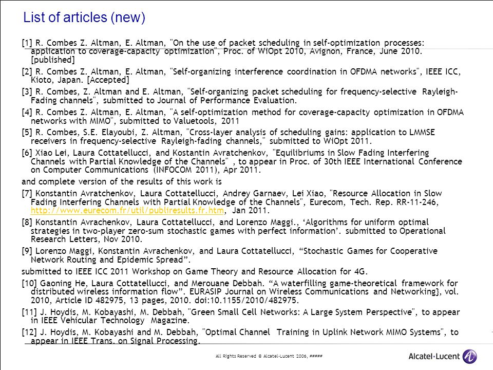All Rights Reserved © Alcatel-Lucent 2006, ##### List of articles (new) [1] R. Combes Z. Altman, E. Altman,