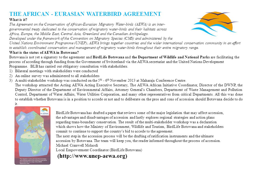 THE AFRICAN - EURASIAN WATERBIRD AGREEMENT What is it.