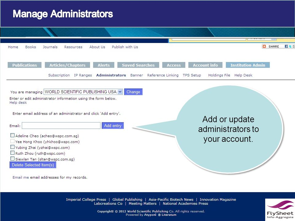 Add or update administrators to your account.