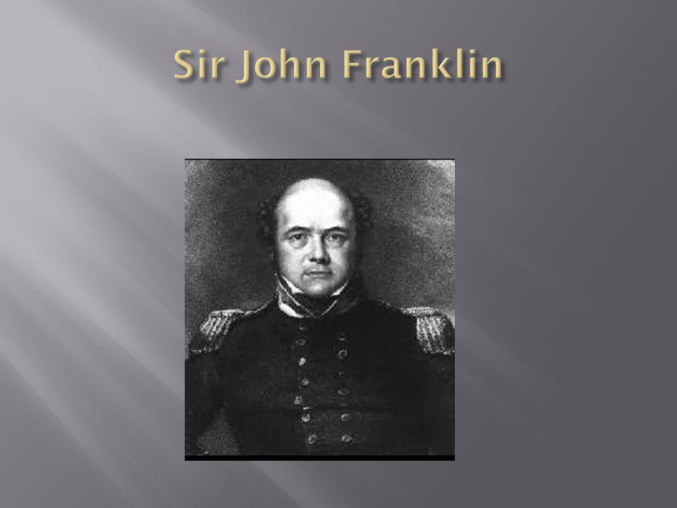 1836: Lieutenant-Governor of Van Diemen s Land Franklin was appointed Lieutenant Governor in 1836, but was removed from office in 1843.
