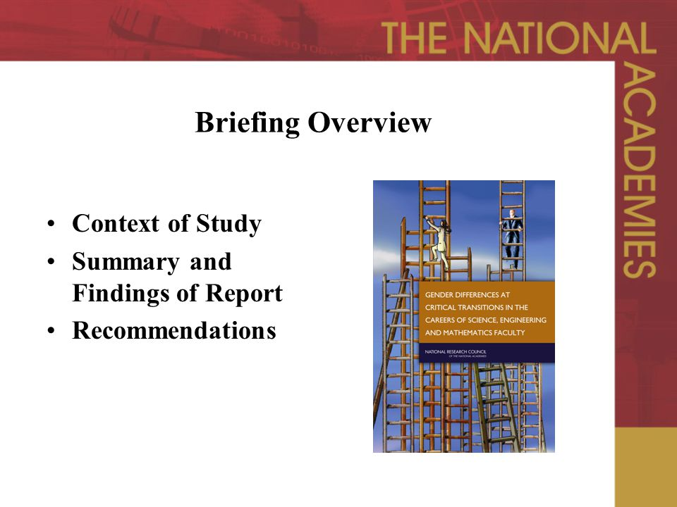 Briefing Overview Context of Study Summary and Findings of Report Recommendations