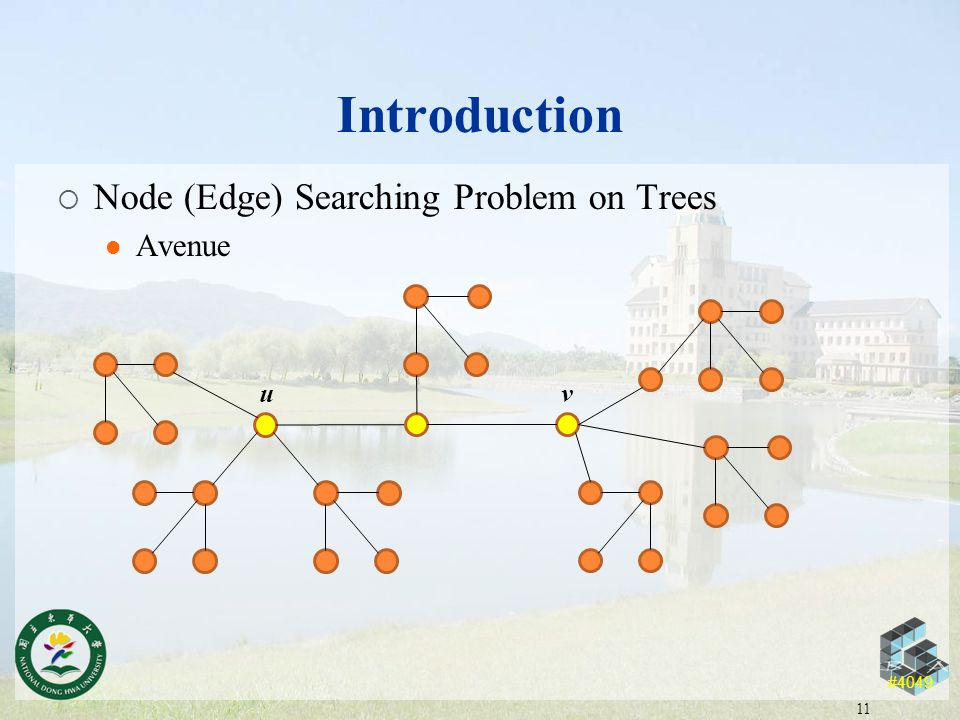 #4049 Introduction  Node (Edge) Searching Problem on Trees Avenue 11 uv