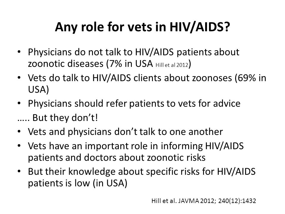 Any role for vets in HIV/AIDS.
