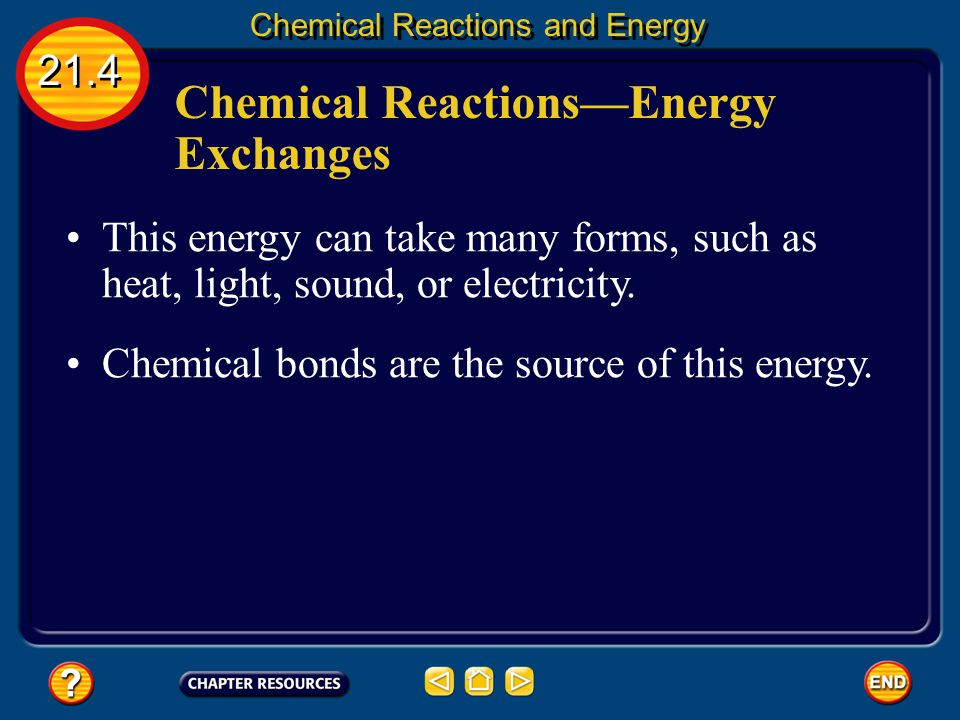 Chemical Reactions—Energy Exchanges A dynamic explosion is an example of a rapid chemical reaction. Most chemical reactions proceed more slowly, but a