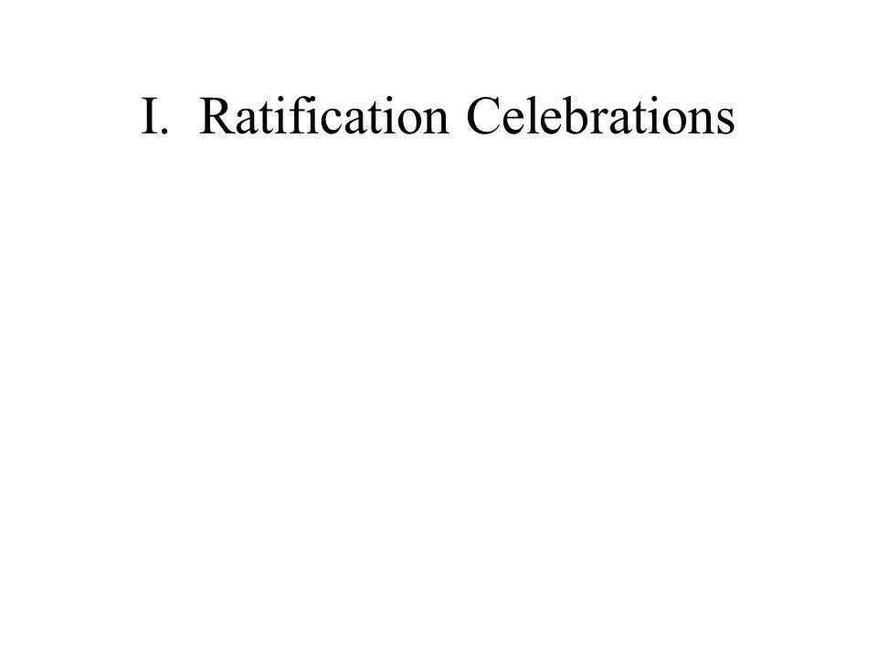 I.Ratification Celebrations