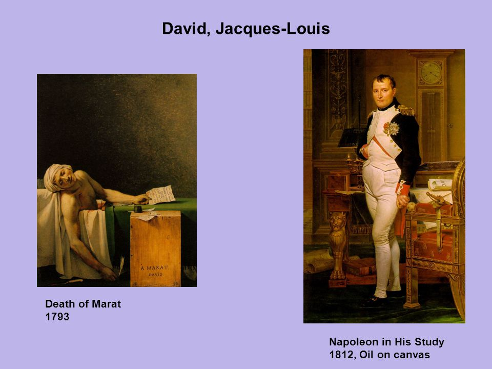 David, Jacques-Louis Death of Marat 1793 Napoleon in His Study 1812, Oil on canvas