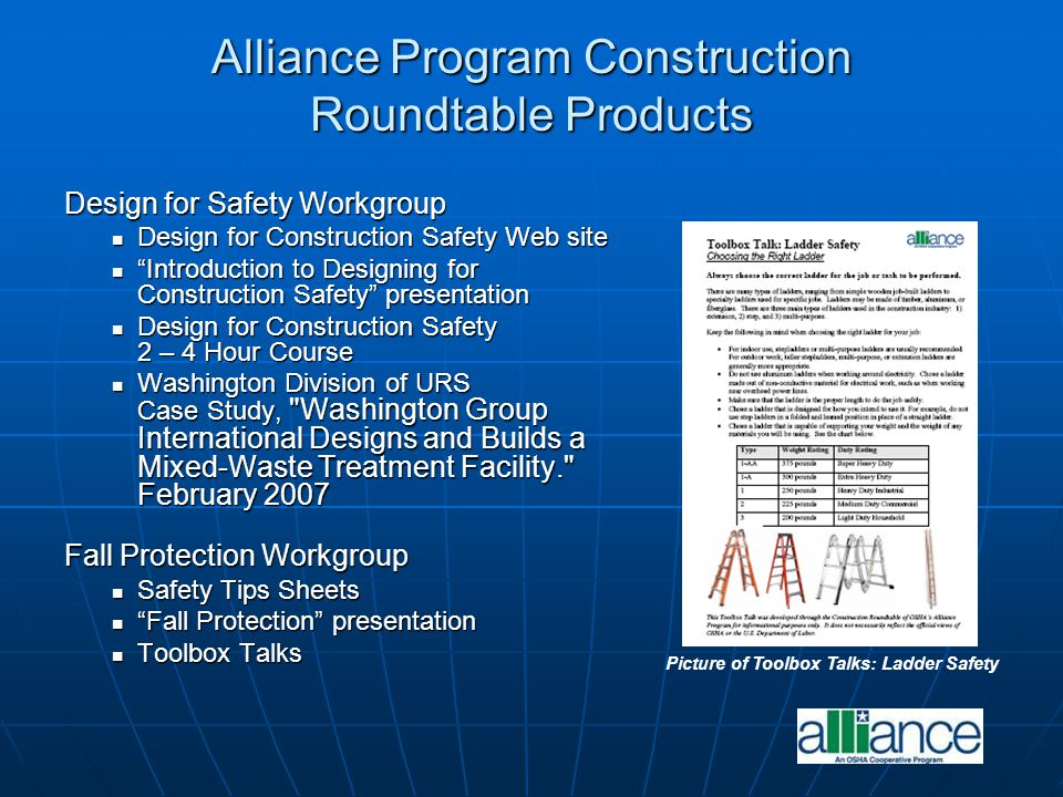 Alliance Program Construction Roundtable Products Design for Safety Workgroup Design for Construction Safety Web site Design for Construction Safety W