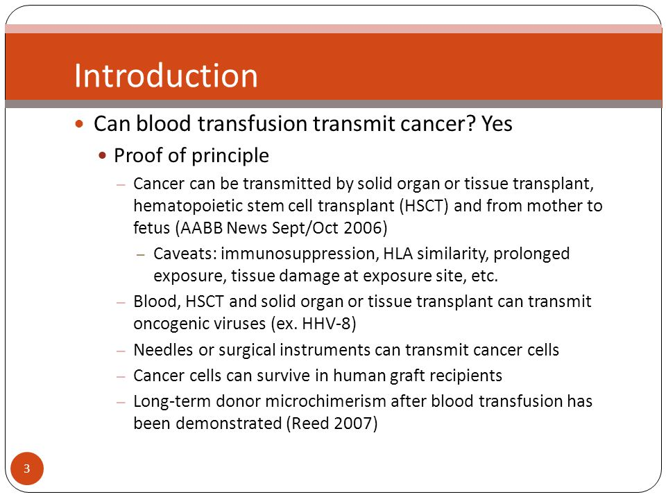 34 In lieu of discussion How do other blood agencies treat donors with cancer.