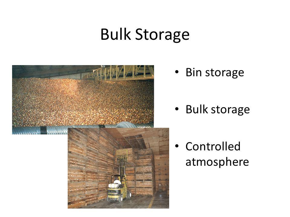 Bulk Storage Bin storage Bulk storage Controlled atmosphere