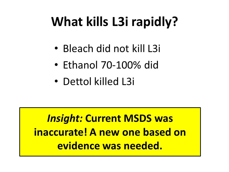 What kills L3i rapidly.