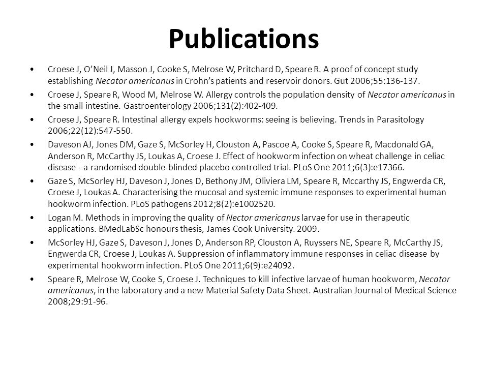 Publications Croese J, O'Neil J, Masson J, Cooke S, Melrose W, Pritchard D, Speare R.