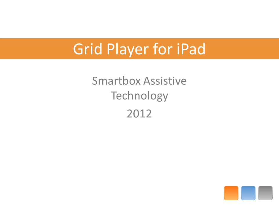 Grid Player for iPad Smartbox Assistive Technology 2012