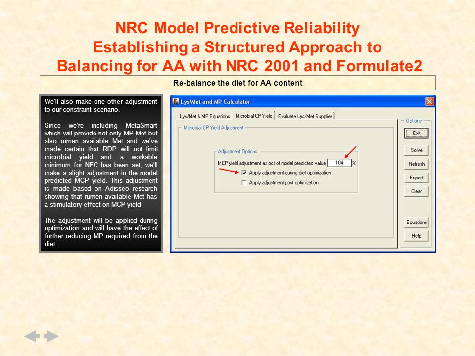 NRC Model Predictive Reliability Establishing a Structured Approach to Balancing for AA with NRC 2001 and Formulate2 Re-balance the diet for AA conten
