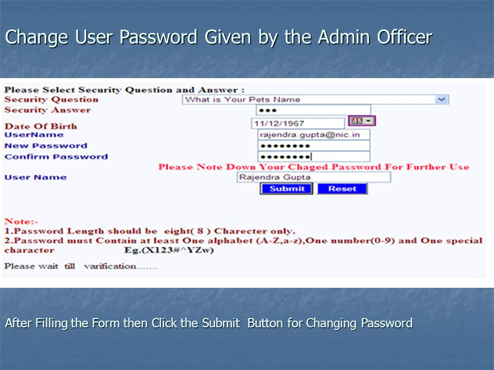 Change User Password Given by the Admin Officer After Filling the Form then Click the Submit Button for Changing Password