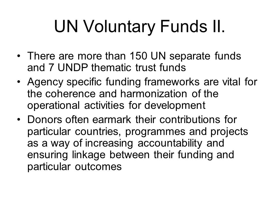 UN Voluntary Funds II.