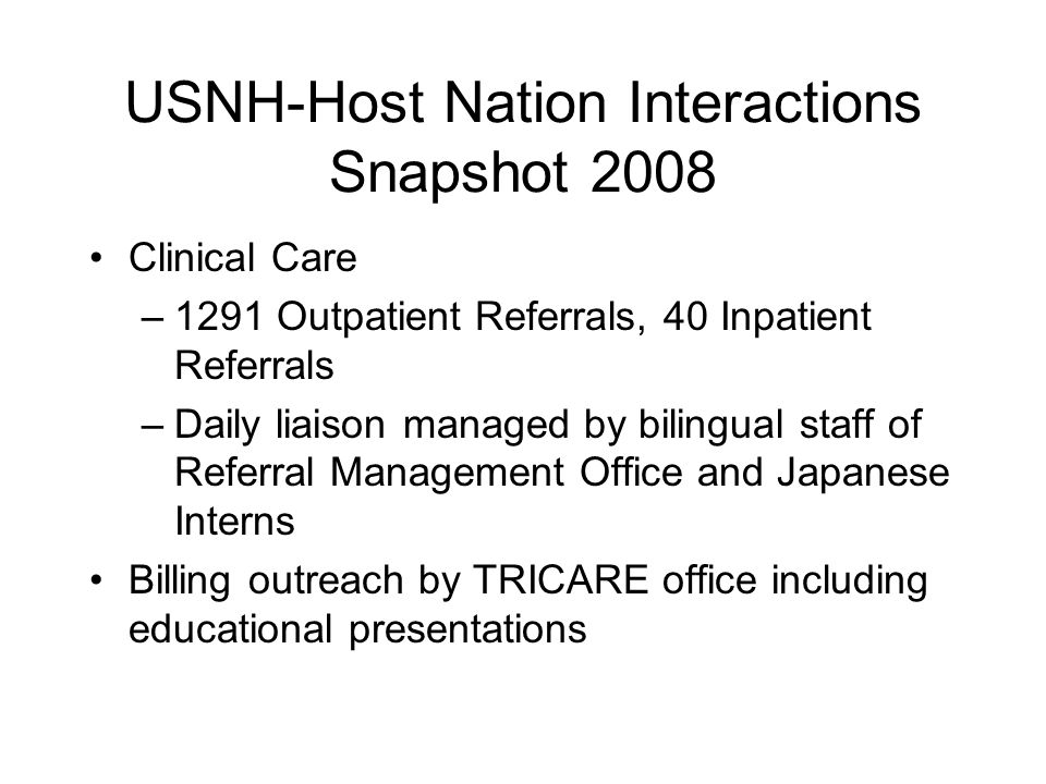 Strategic Recommendations 1.To be ready to provide prompt, high quality urgent/emergent care for our beneficiaries, we need to maintain strong, specific relationships with certain host nation providers, hospitals, and networks.