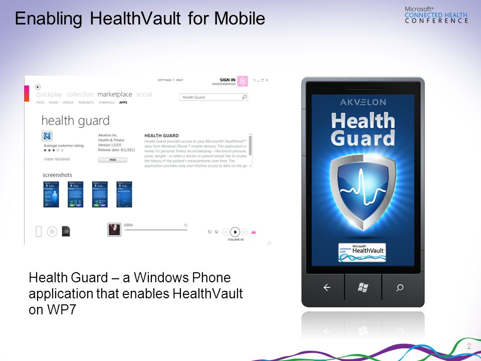 2 Health Guard – a Windows Phone application that enables HealthVault on WP7 Enabling HealthVault for Mobile