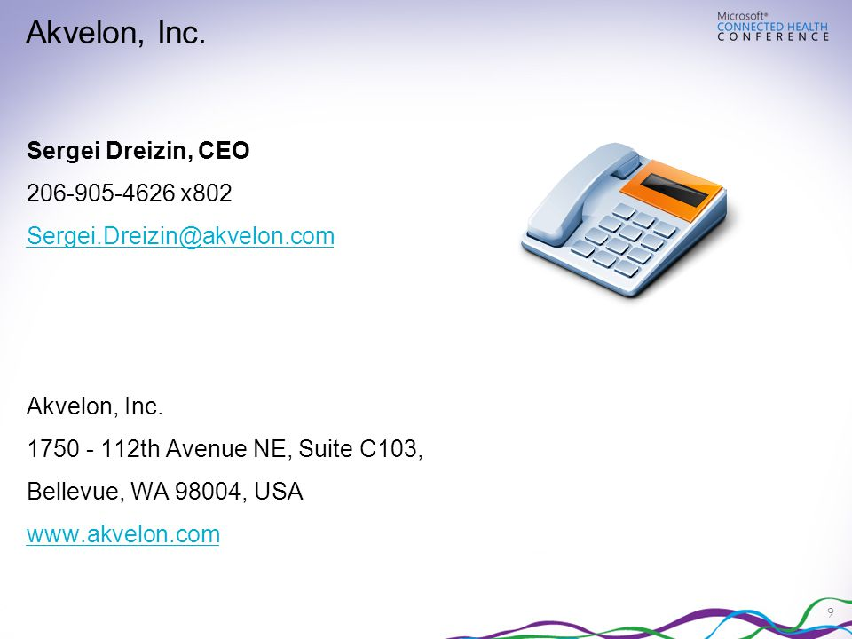 9 Sergei Dreizin, CEO 206-905-4626 x802 Sergei.Dreizin@akvelon.com Akvelon, Inc.