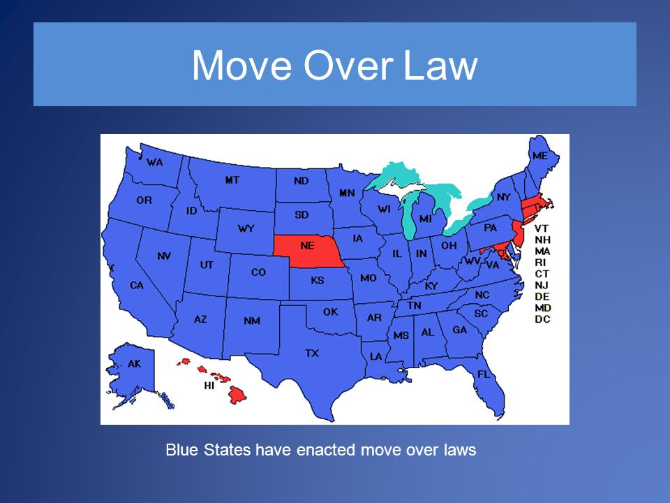 Move Over Law Blue States have enacted move over laws