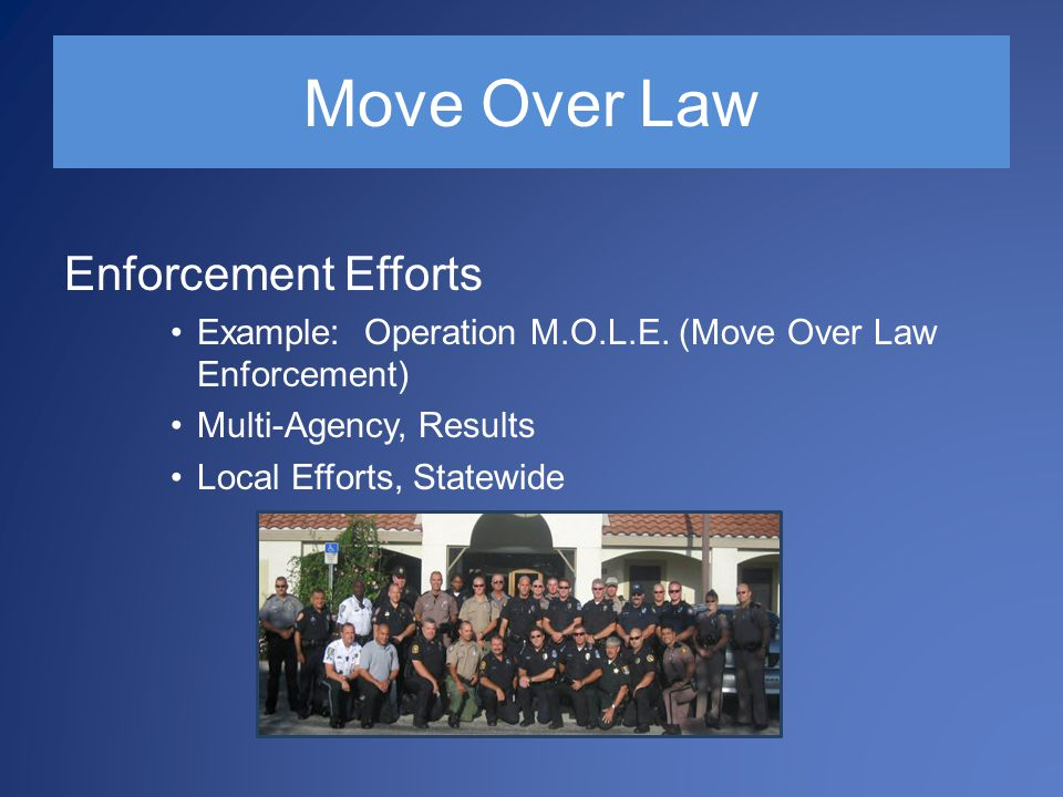 Move Over Law Enforcement Efforts Example: Operation M.O.L.E.