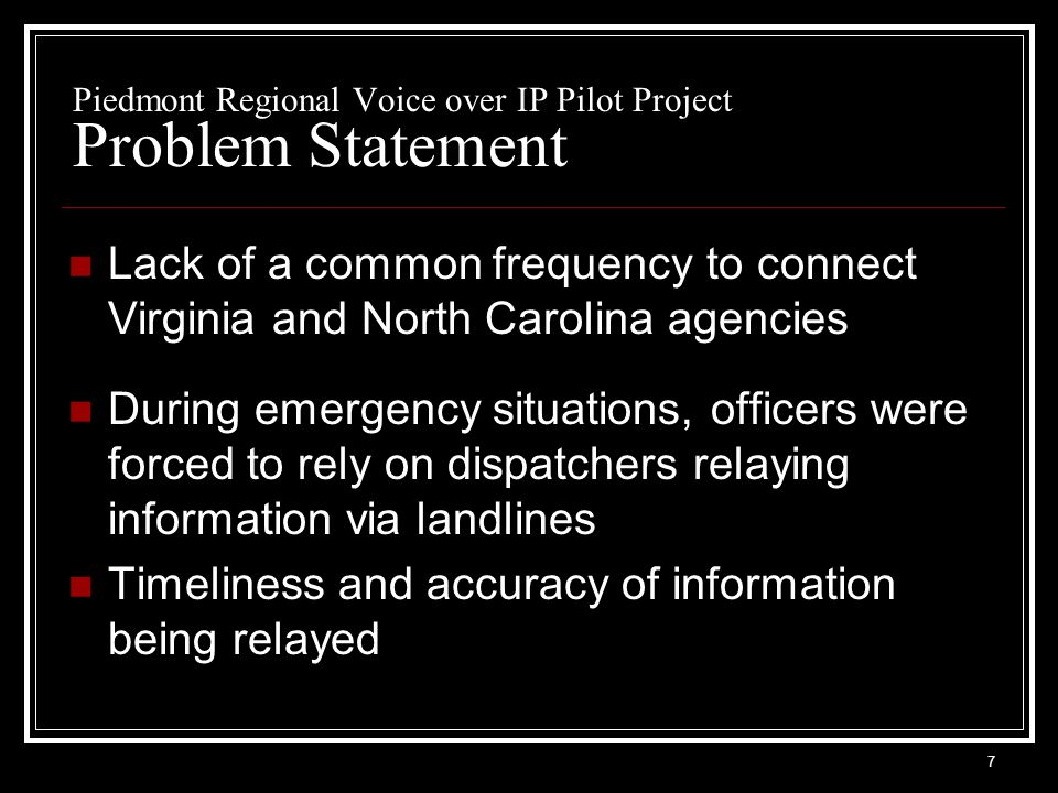 18 Piedmont Regional Voice over IP Pilot Project Issues Technical issues Inadequate infrastructures Security & reliability Command & Control Administrative issues Participating agencies lacked existing framework for interoperability Sharing control of resources You can't separate the technical side from the governance side Must be user driven