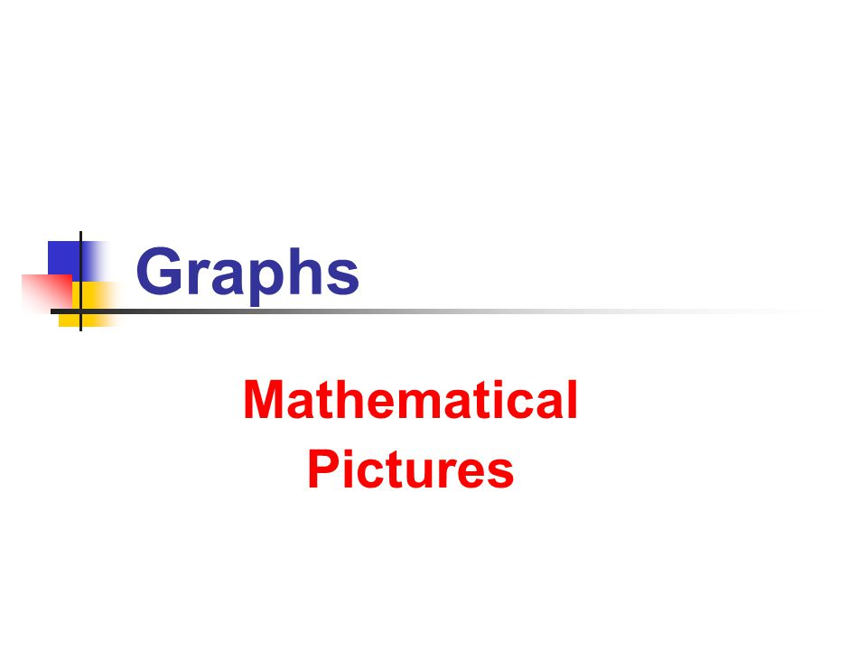 Graphs Mathematical Pictures