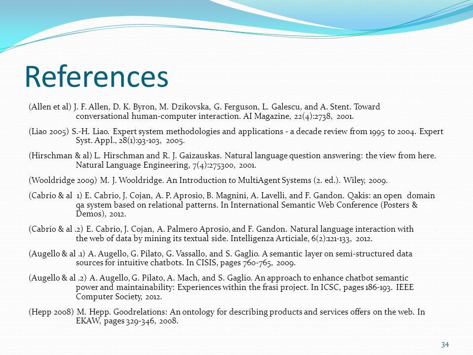 References (Allen et al) J. F. Allen, D. K. Byron, M.