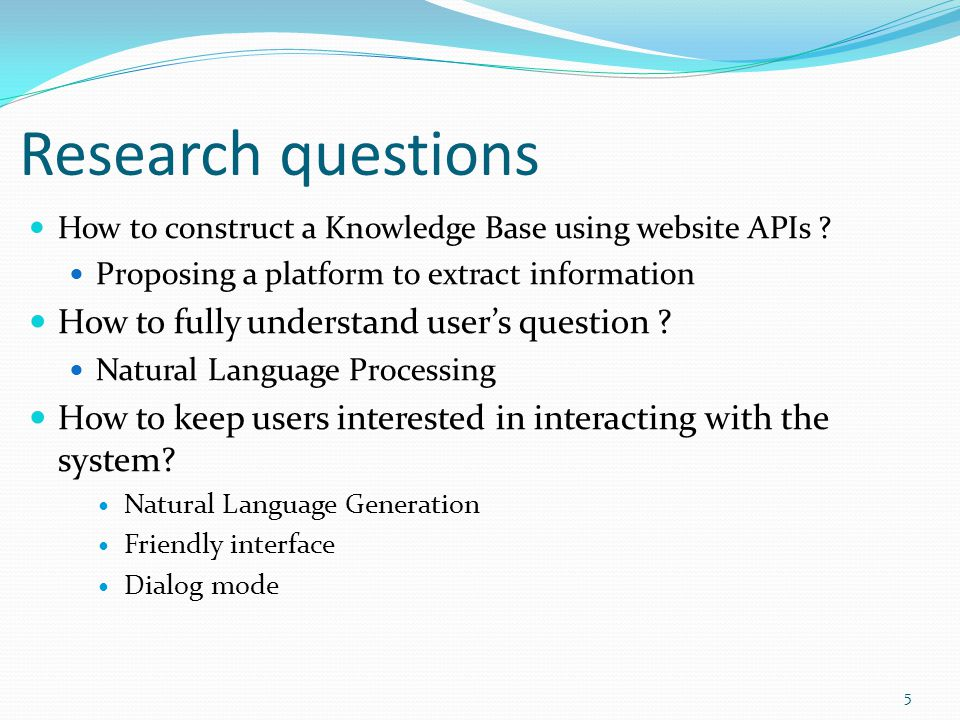 Research questions How to construct a Knowledge Base using website APIs .