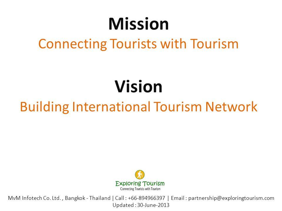 Mission Connecting Tourists with Tourism Vision Building International Tourism Network MvM Infotech Co. Ltd., Bangkok - Thailand | Call : +66-89496639