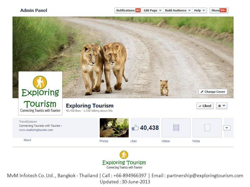 MvM Infotech Co. Ltd., Bangkok - Thailand | Call : +66-894966397 | Email : partnership@exploringtourism.com Updated : 30-June-2013