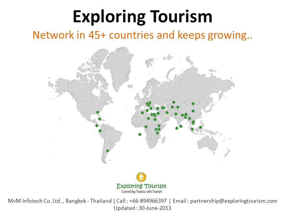 Exploring Tourism Network in 45+ countries and keeps growing.. MvM Infotech Co. Ltd., Bangkok - Thailand | Call : +66-894966397 | Email : partnership@