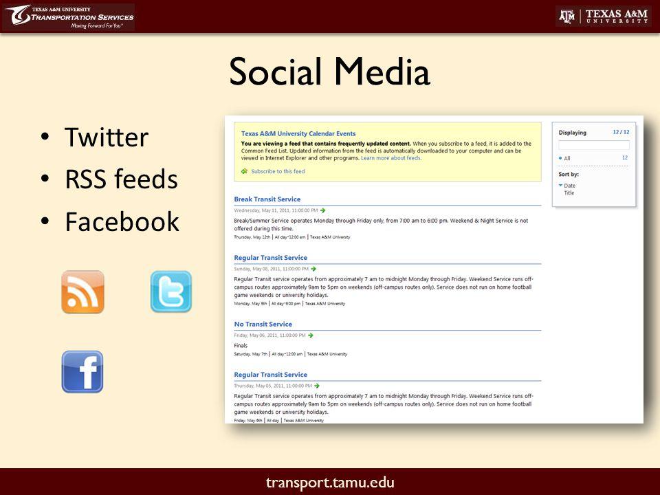 transport.tamu.edu Social Media Twitter RSS feeds Facebook