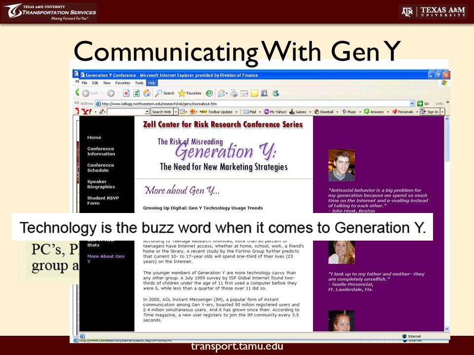 transport.tamu.edu Communicating With Gen Y