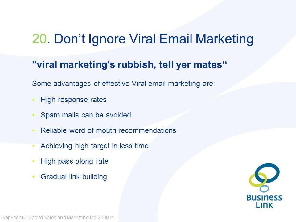 Copyright Bluebird Sales and Marketing Ltd 2009 © 20.