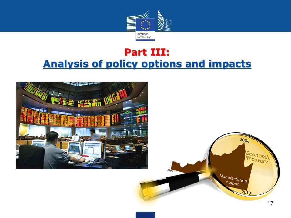 Part III: Analysis of policy options and impacts 17