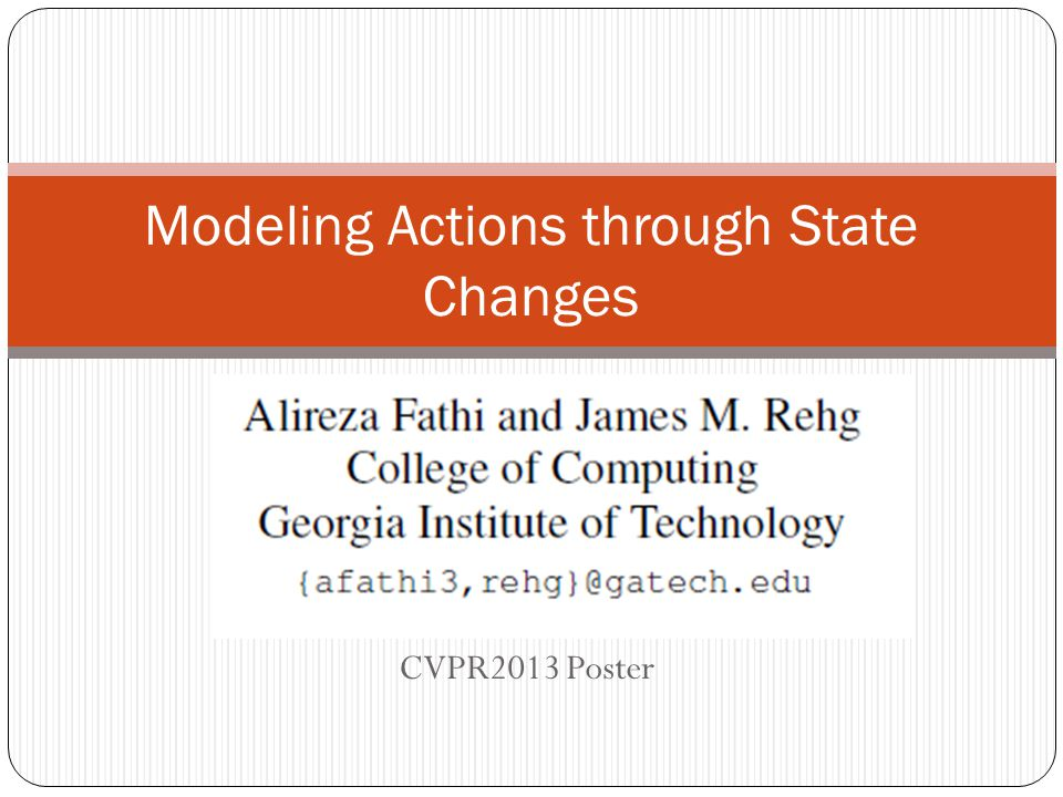 CVPR2013 Poster Modeling Actions through State Changes